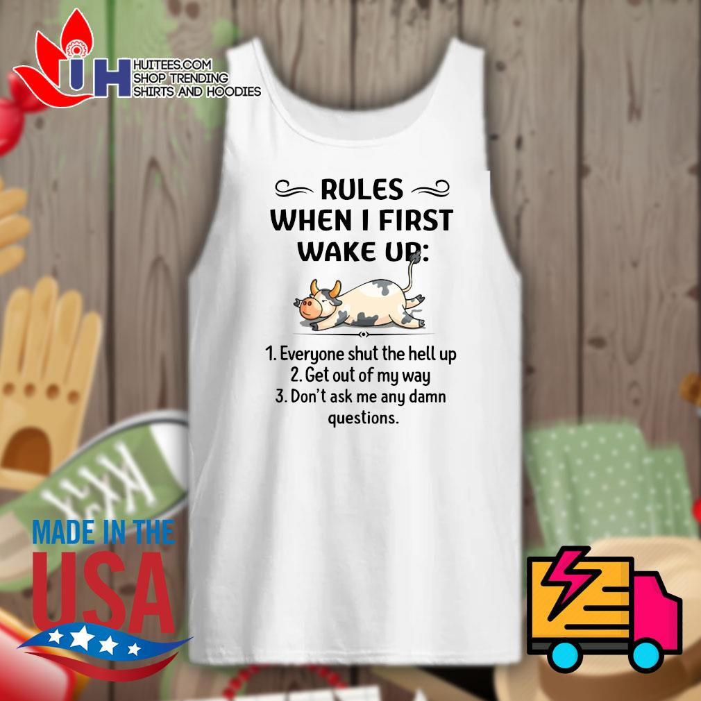 Cows Rules when I first wake up s Tank-top