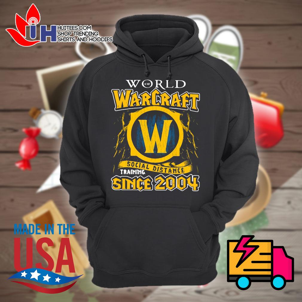 World Warcraft social distance training since 2004 s Hoodie
