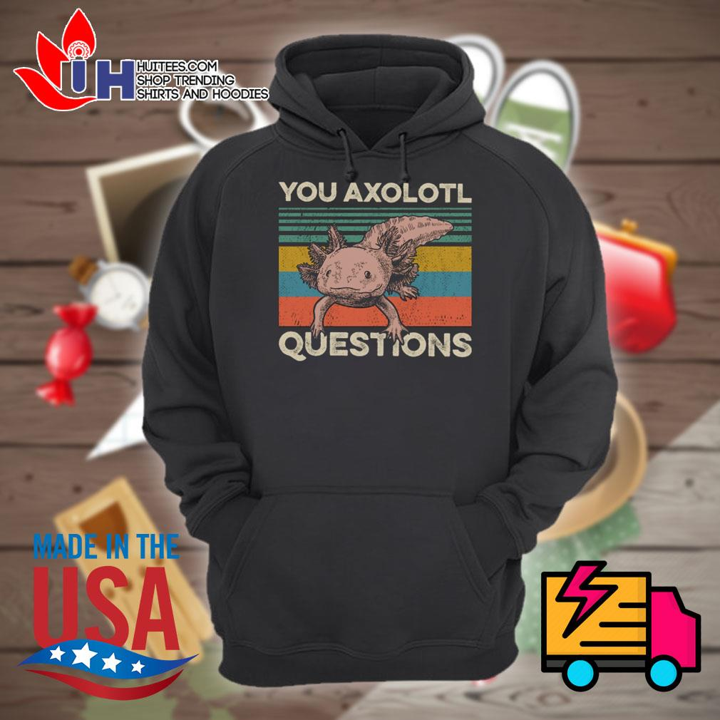 You axolotl questions vintage s Hoodie