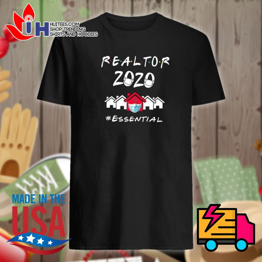 Realtor 2020 essential shirt