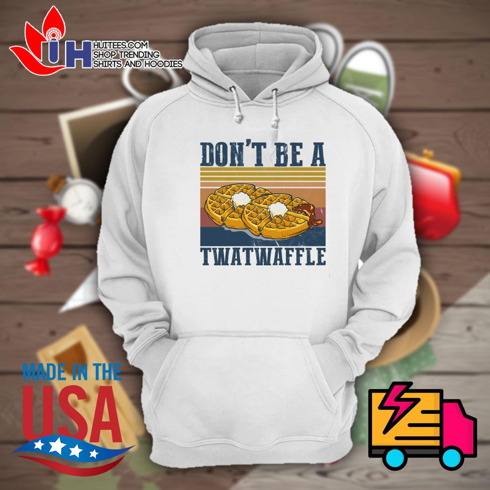 Baking don't be a twatwaffle s Hoodie