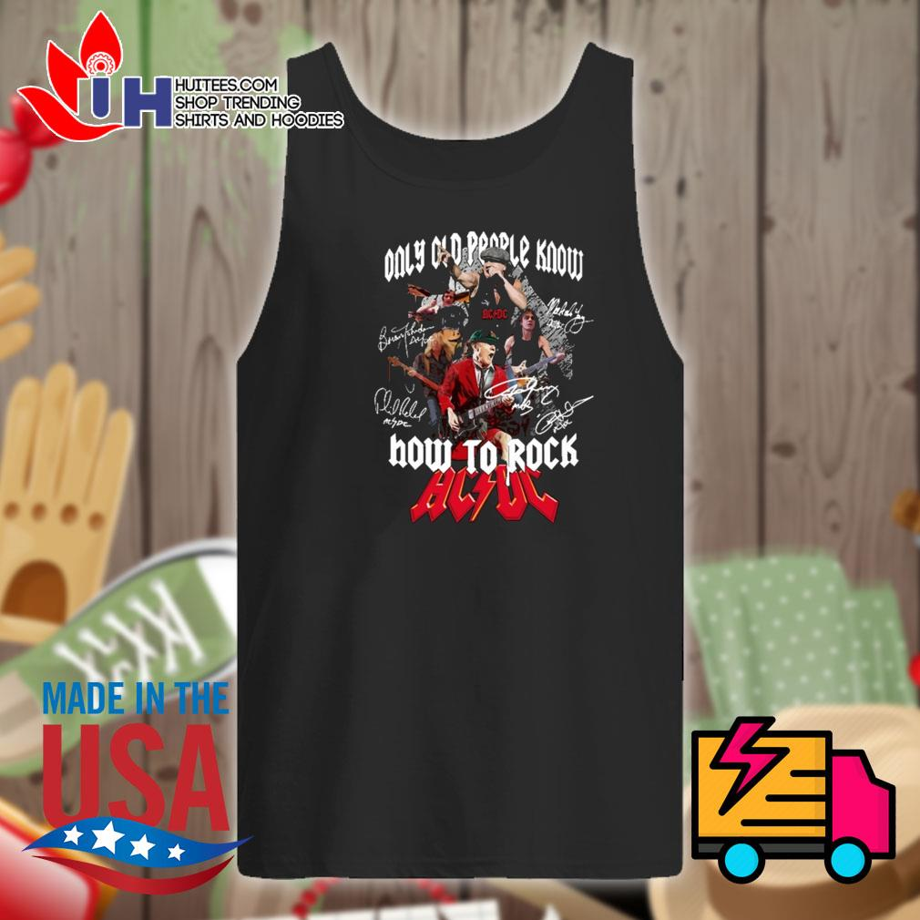Only old people know how to rock AC DC s Tank-top