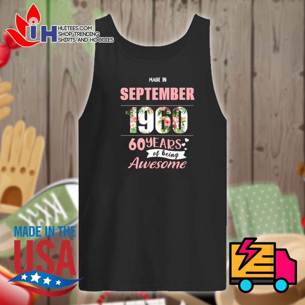 Made in September 1960 60 years of being awesome s Tank-top