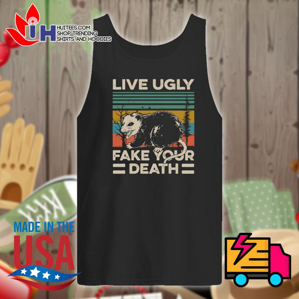 Live ugly fake your death Vintage s Tank-top
