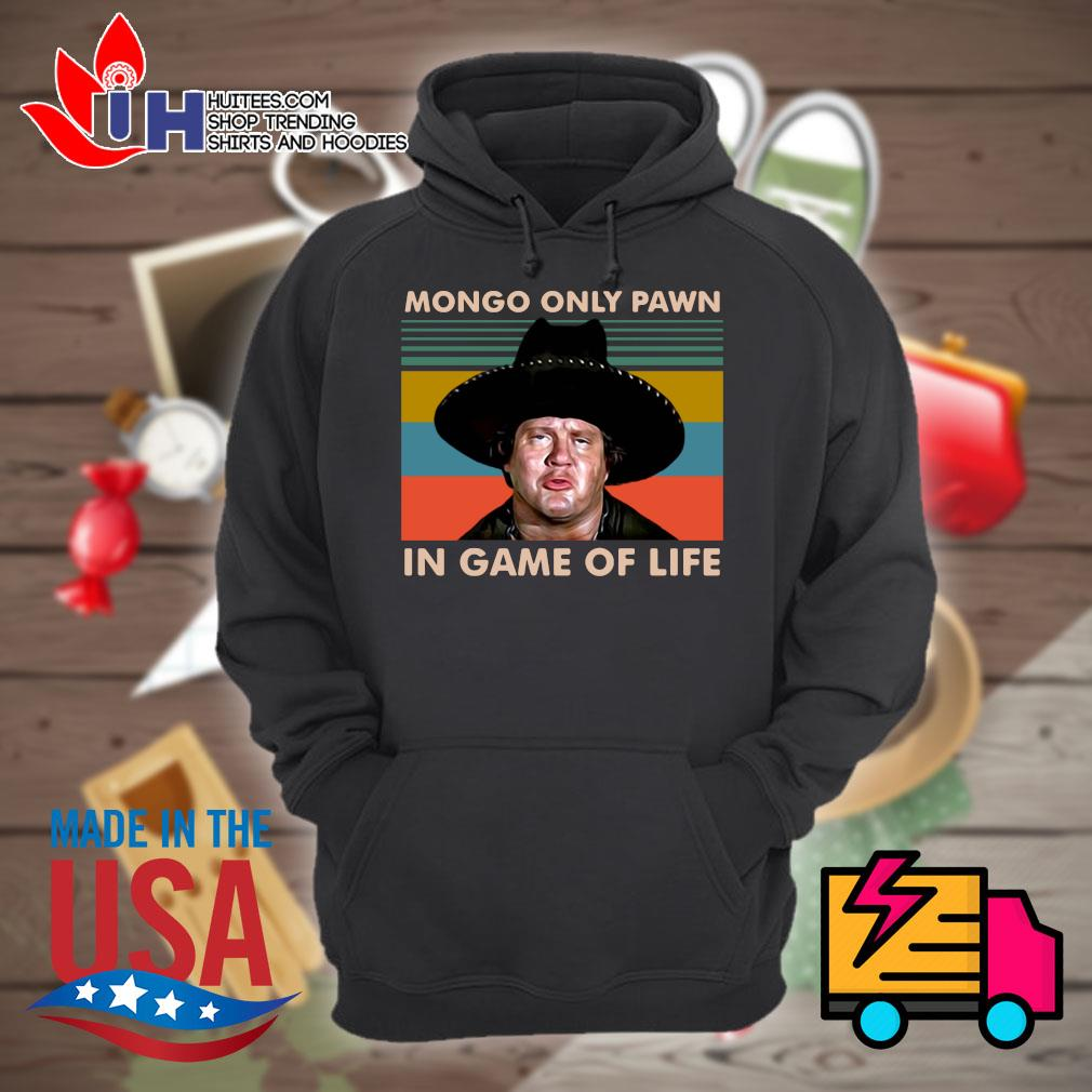 Mongo only pawn in game of life vintage s Hoodie