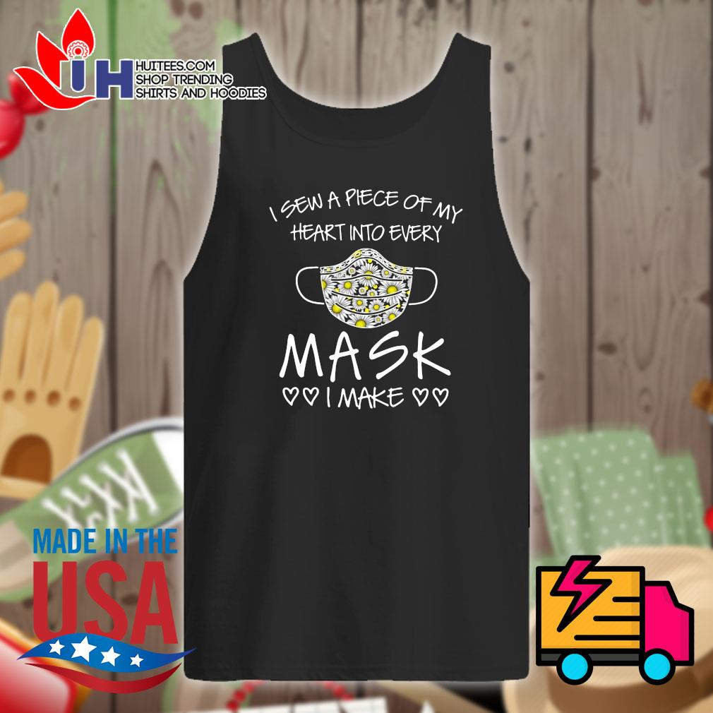 I Sew A Piece Of My Heart Into Every Mask I Make Heart Shirt Tank-top