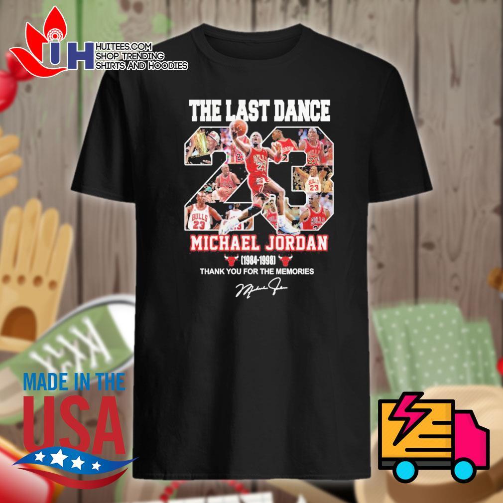 The last dance 23 Michael Jordan 1984-1998 thank you for the memories shirt