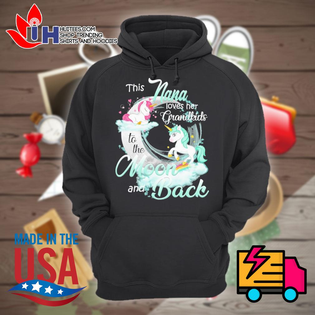 Unicorn This nana loves her grandkids to the moon and back s Hoodie