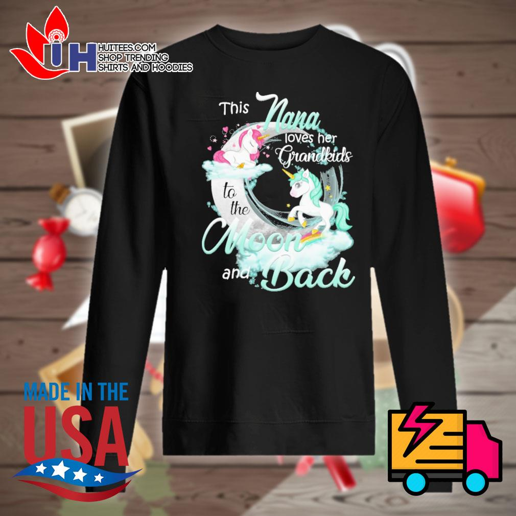 Unicorn This nana loves her grandkids to the moon and back s Sweater