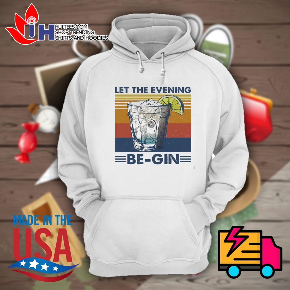Cocktail Let the evening be gin glass s Hoodie