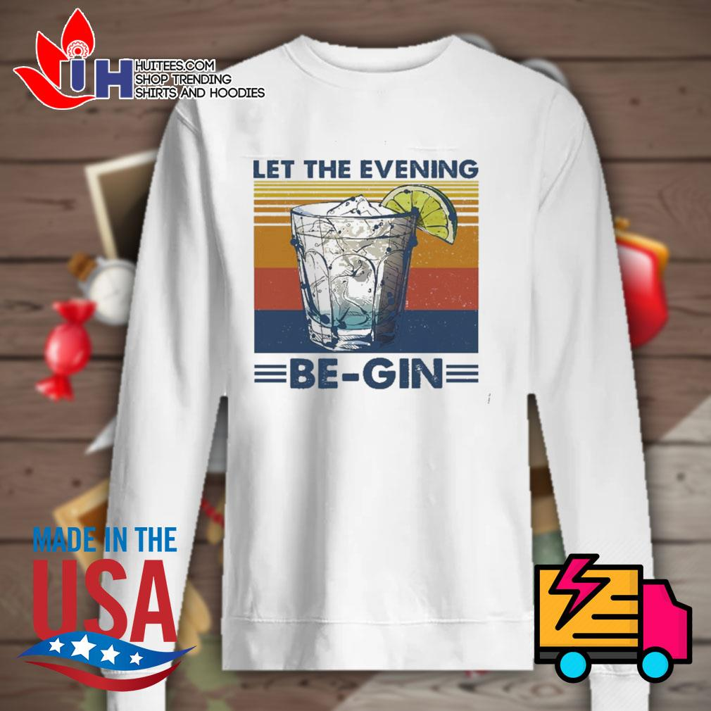 Cocktail Let the evening be gin glass s Sweater