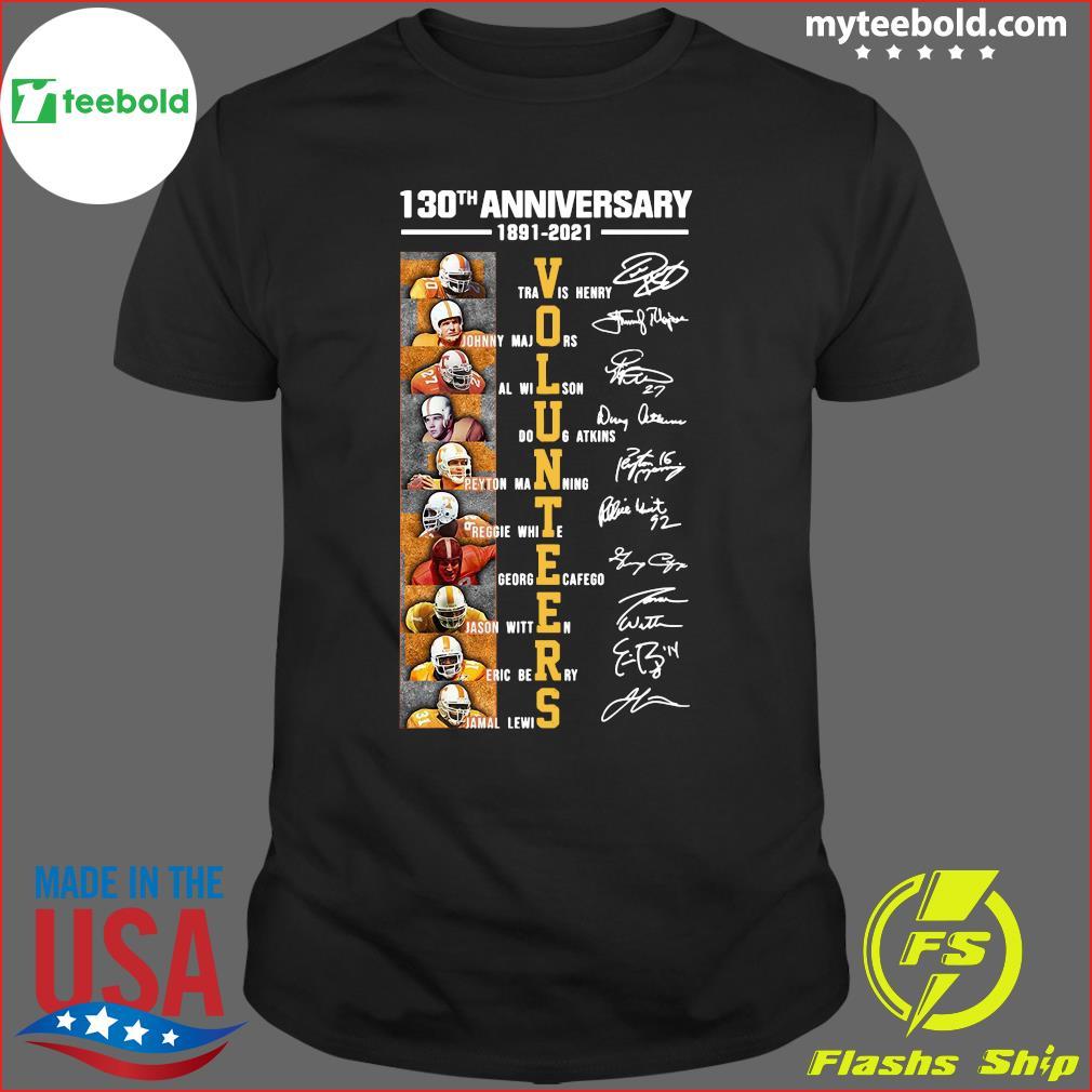 130th Anniversary 1891 2021 Volunteers Signatures Shirt