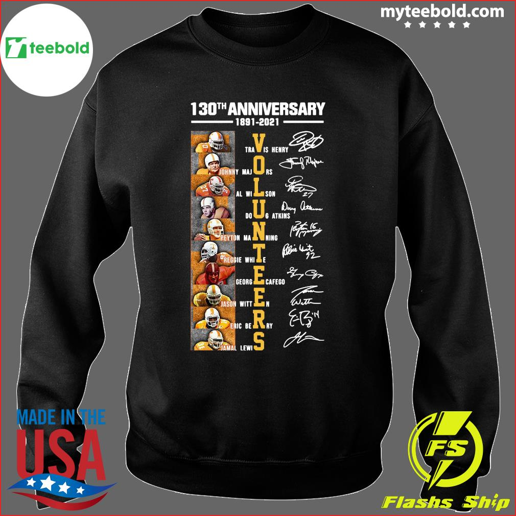 130th Anniversary 1891 2021 Volunteers Signatures Shirt Sweater