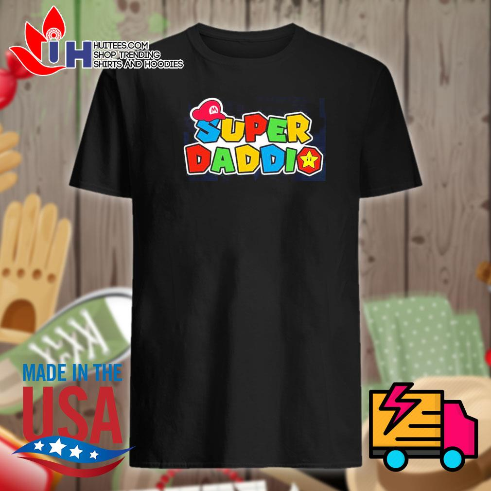 Super daddio shirt