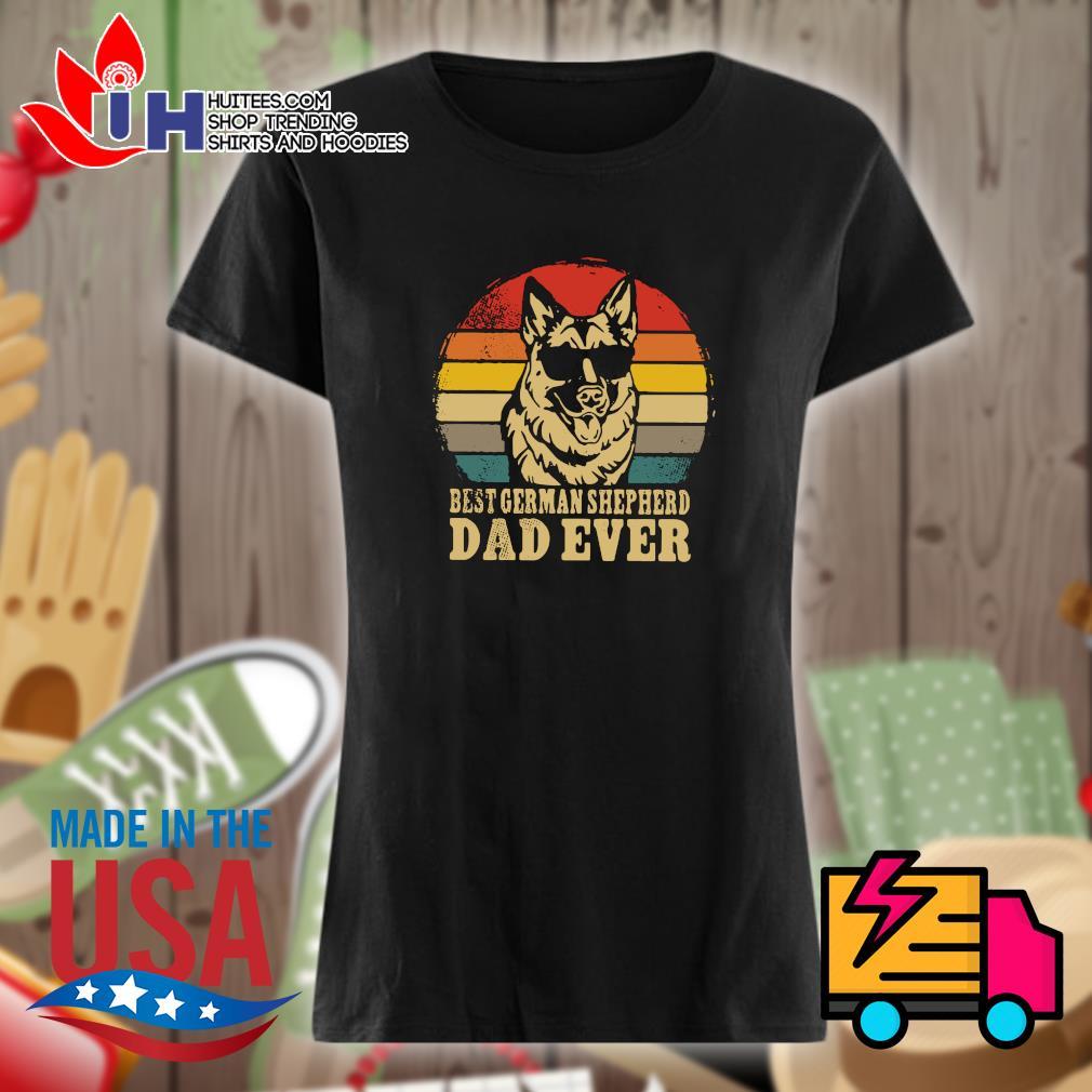 Best German Shepherd dad ever vintage s Ladies t-shirt