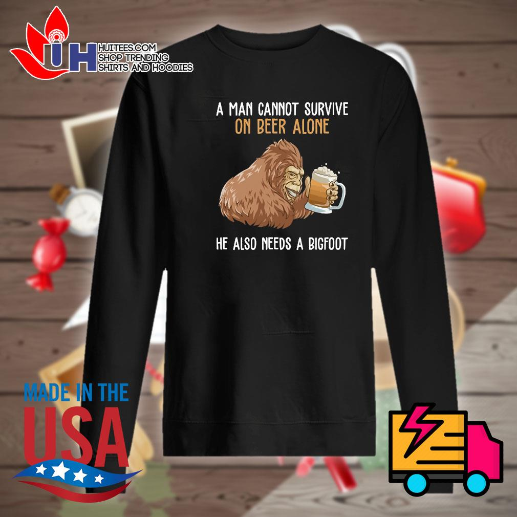 Bigfoot a man cannot survive on beer alone he also needs a bigfoot s Sweater