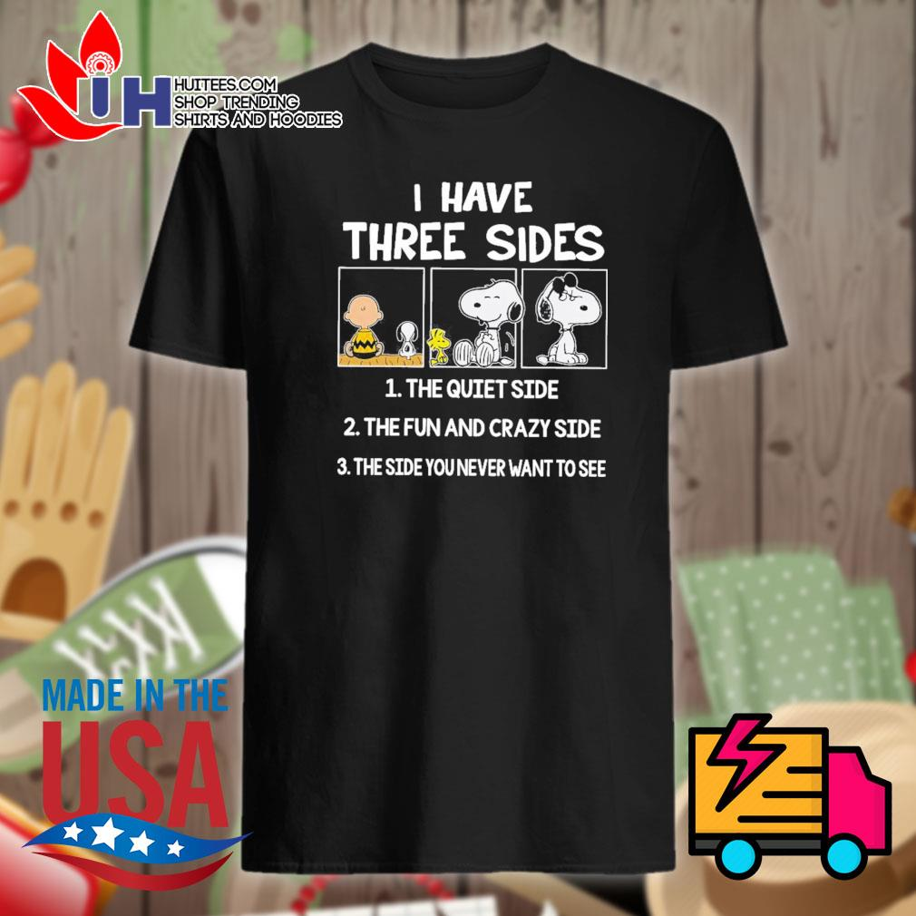 Charlie Brown Snoopy I have three sides shirt