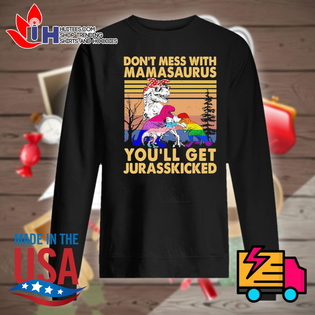 Dinosaur Don't mess with mamasaurus you'll get jurasskicked vintage s Sweater