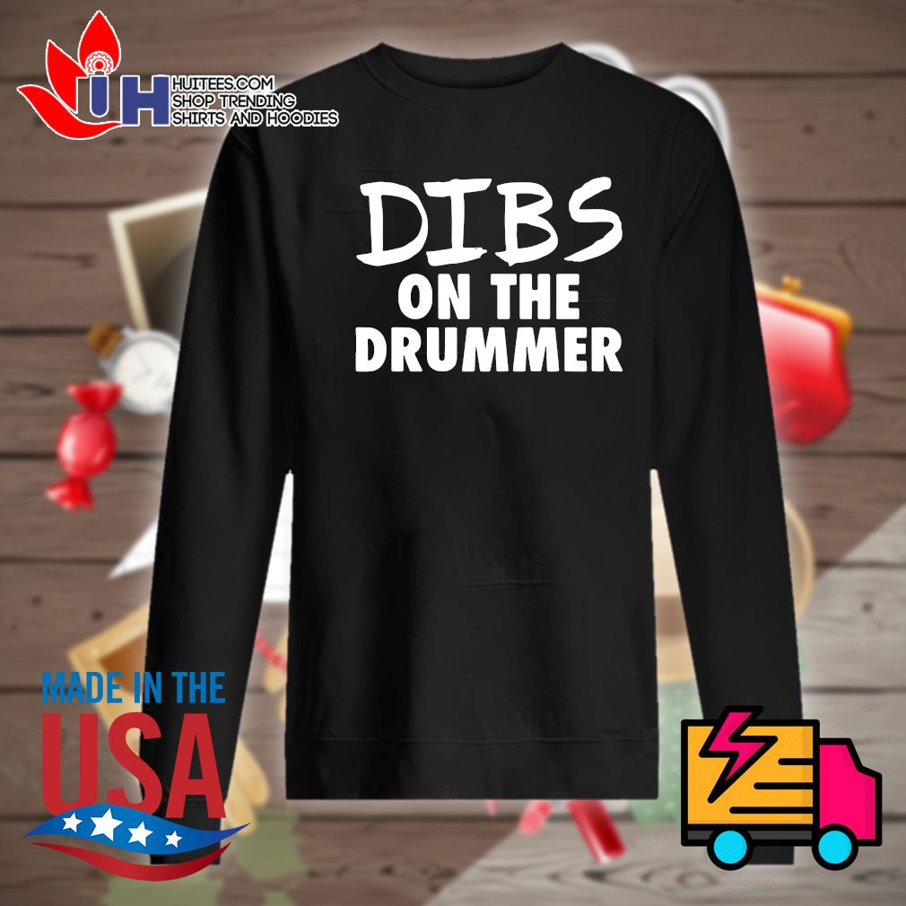 Dibs on the drummer s Sweater
