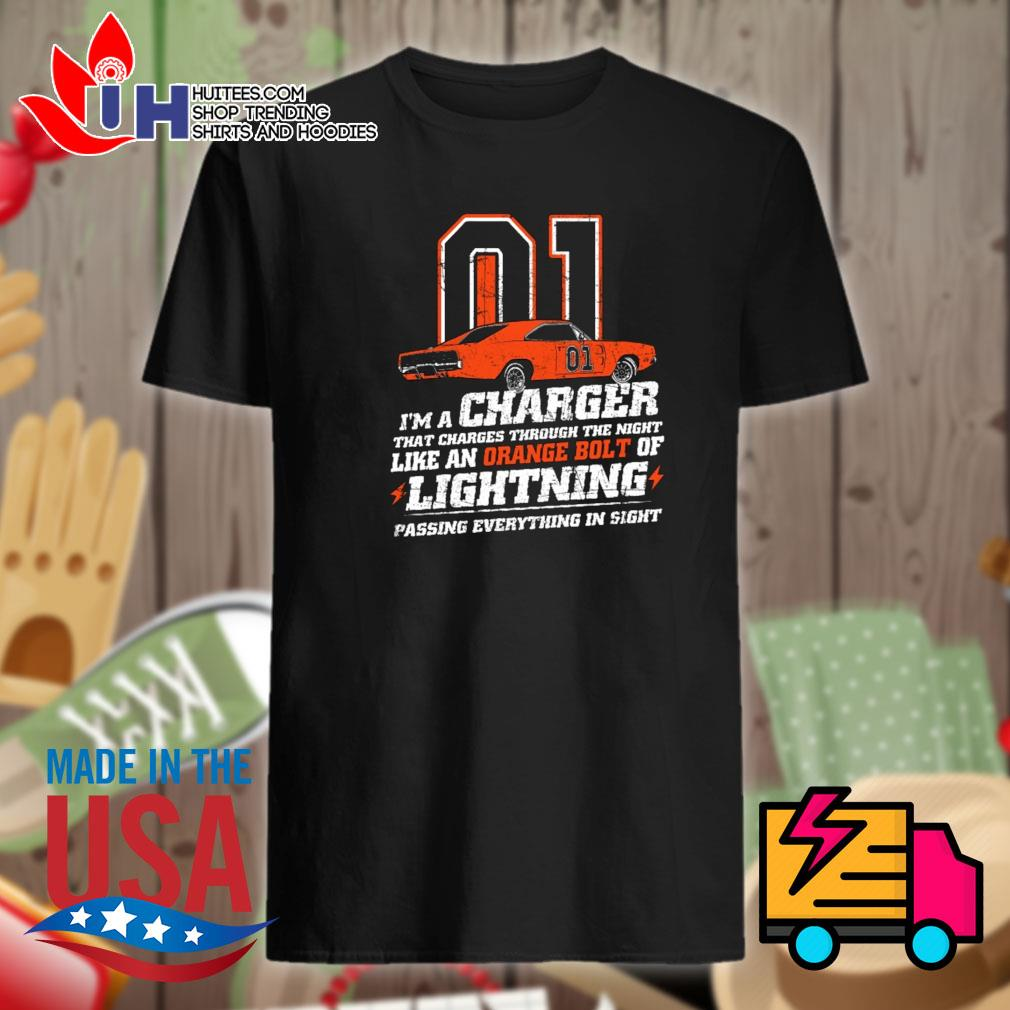 01 I'm a charger that charges through the night like a orange bolt of lightning passing everything in sight shirt