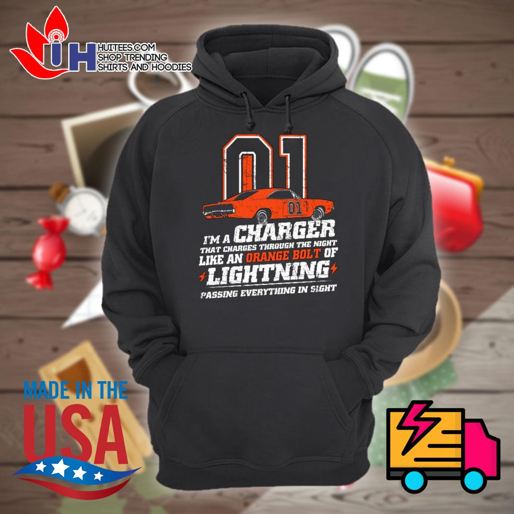 01 I'm a charger that charges through the night like a orange bolt of lightning passing everything in sight s Hoodie
