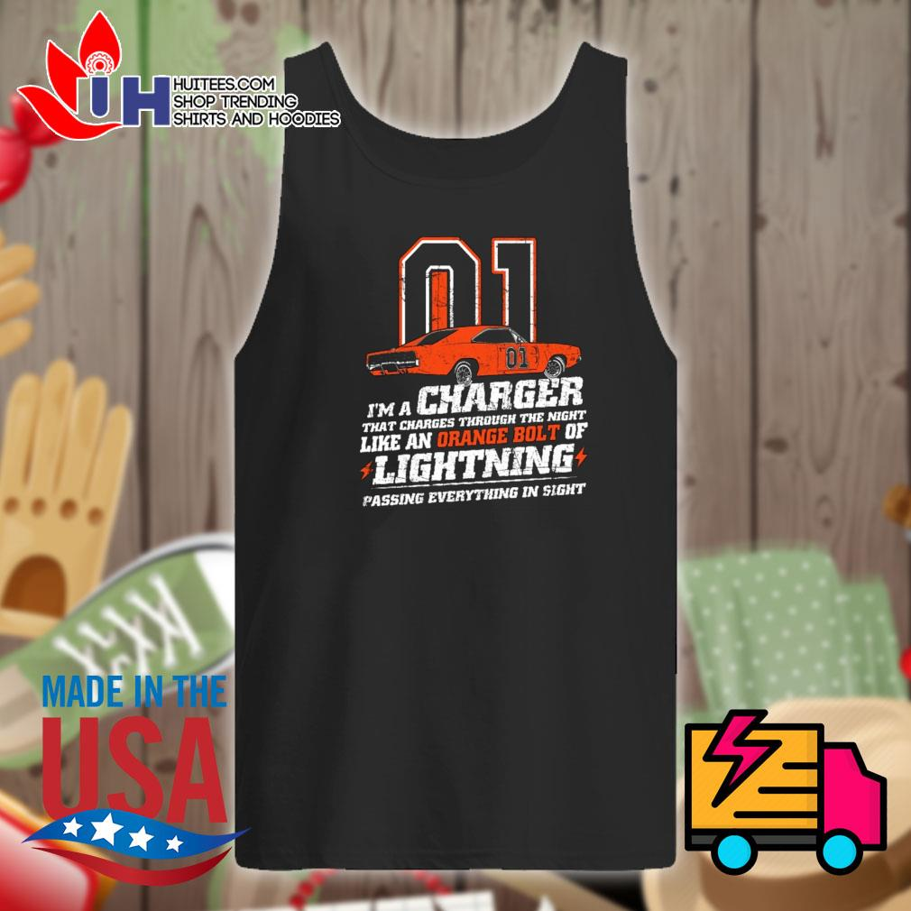 01 I'm a charger that charges through the night like a orange bolt of lightning passing everything in sight s Tank-top