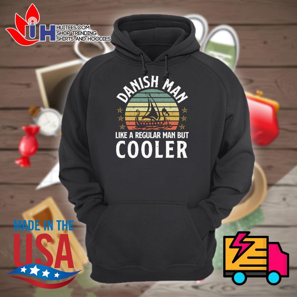 Danish Man like a regular man but Cooler vintage s Hoodie