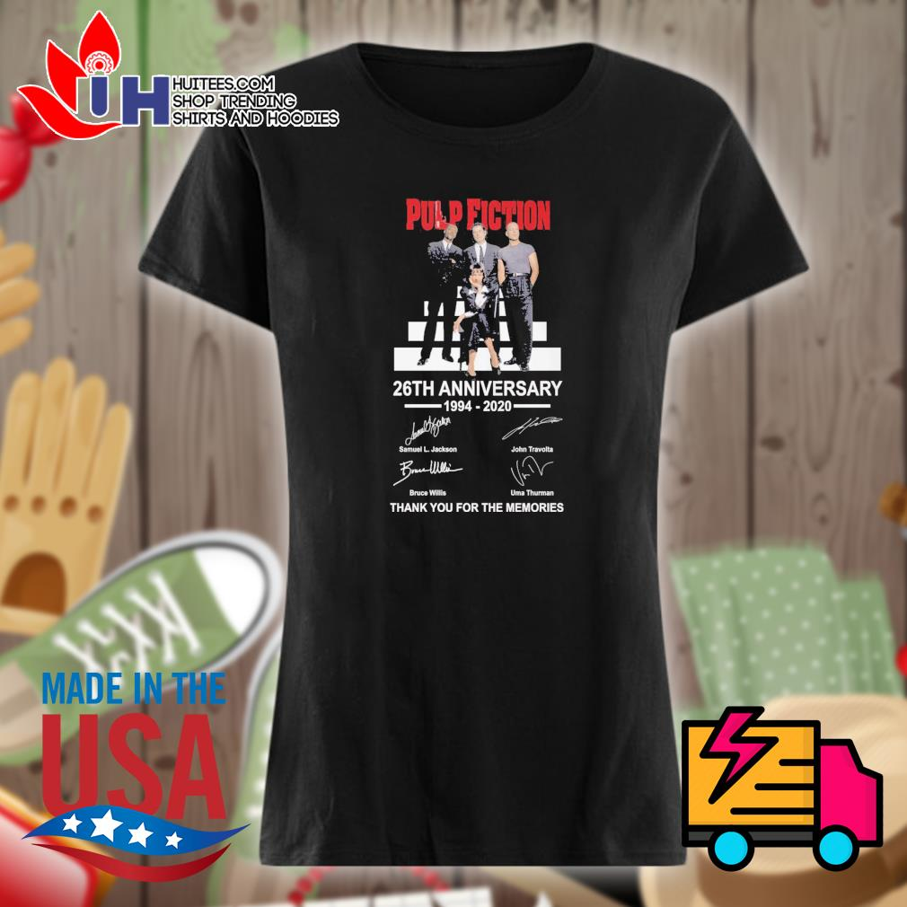 Pulp Fiction 26th anniversary 1994 2020 signatures thank you for the memories s Ladies t-shirt