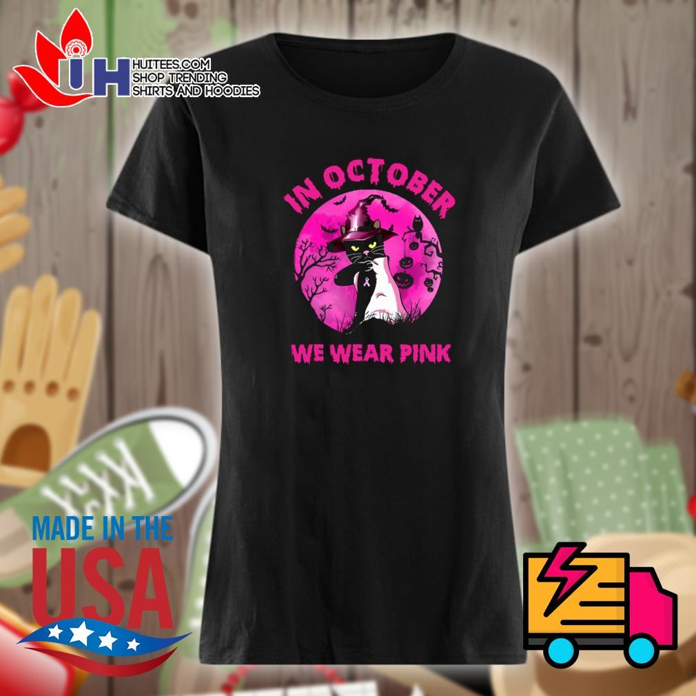 Halloween black cat witch in October we wear pink s Ladies t-shirt