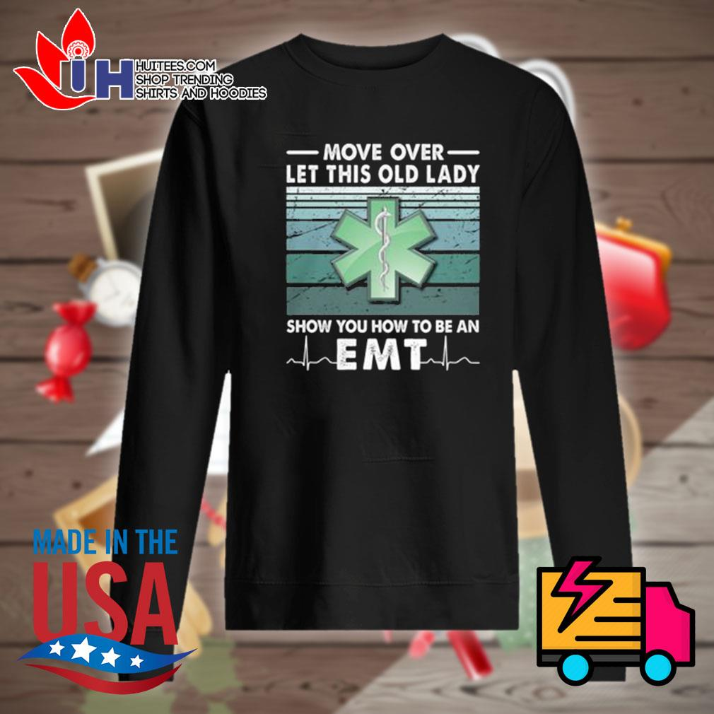 Move over let this old lady show you how to be an EMT vintage s Sweater