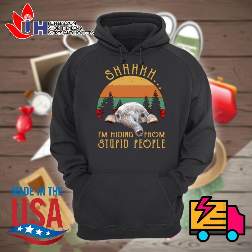 Elephant Shhh I'm hiding from stupid people s Hoodie