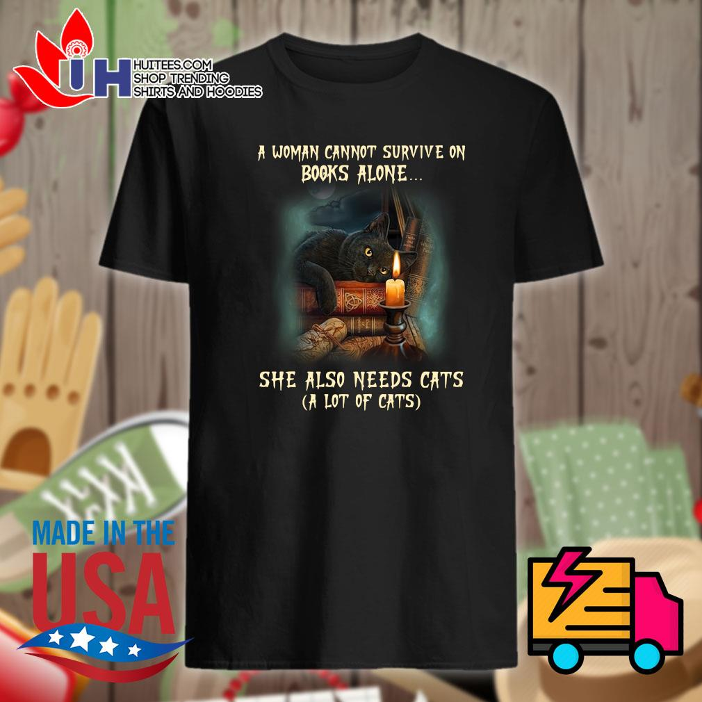 A woman cannot survive on books alone she alon needs cats a lot of cats shirt