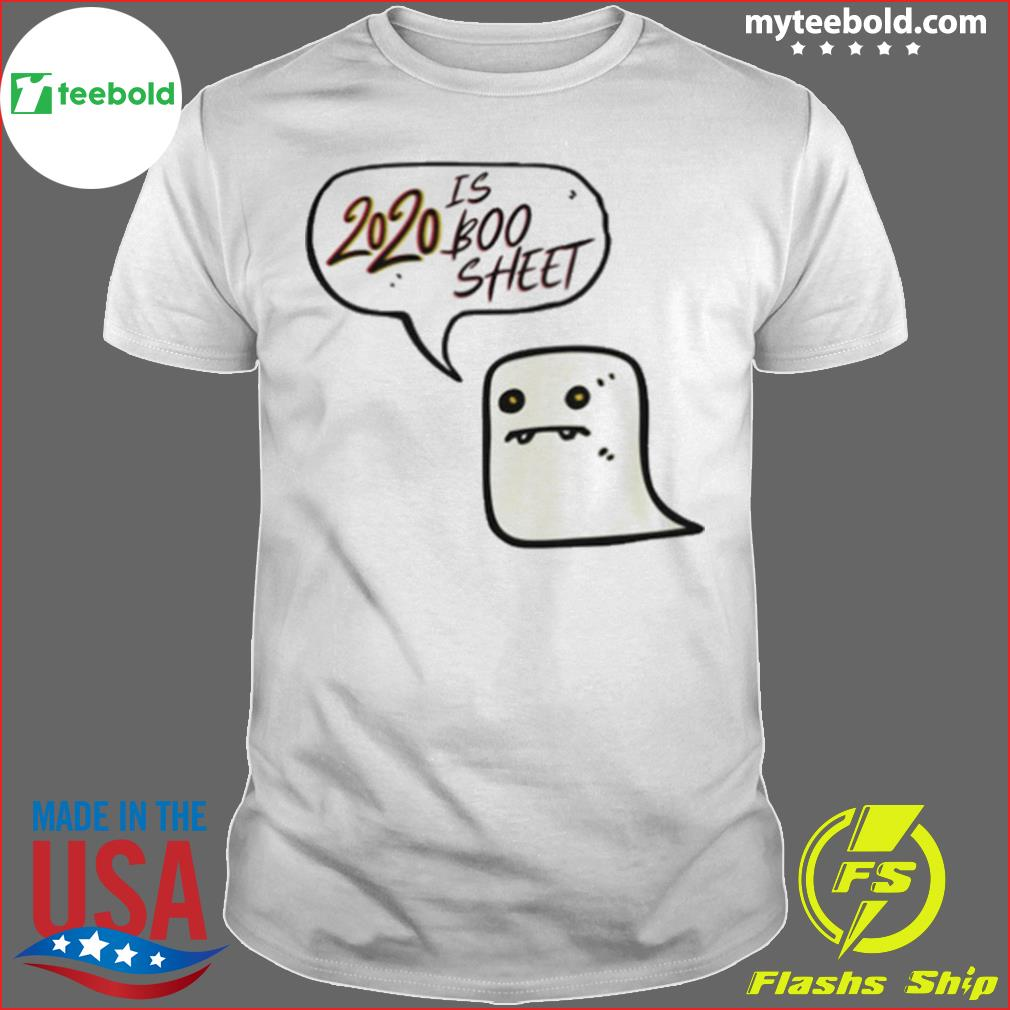 Cute 2020 is Boo Sheet Ghost Women Men Halloween Costume shirt