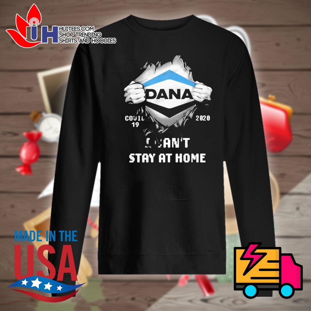 Blood inside me Dana Covid 19 2020 I can't stay at home s Sweater