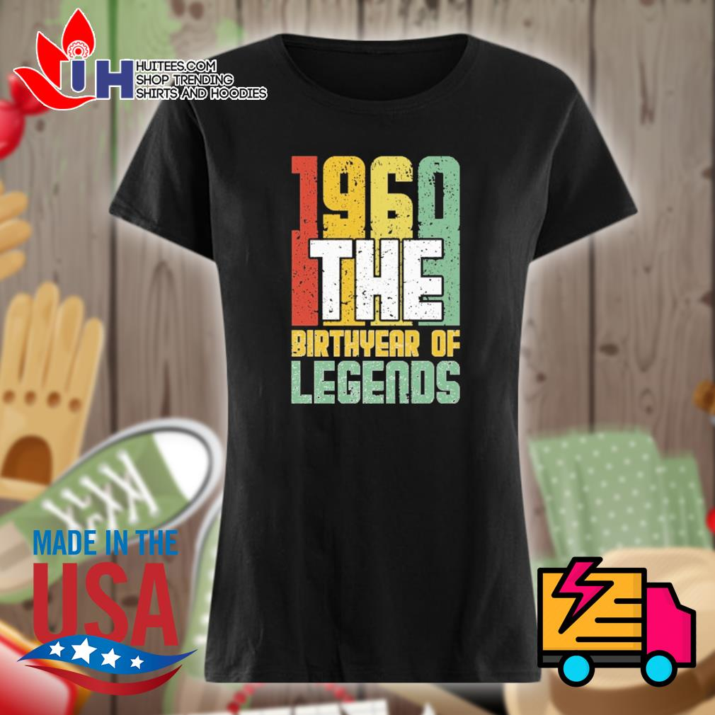 1960 the Birthyear of Legends s Ladies t-shirt