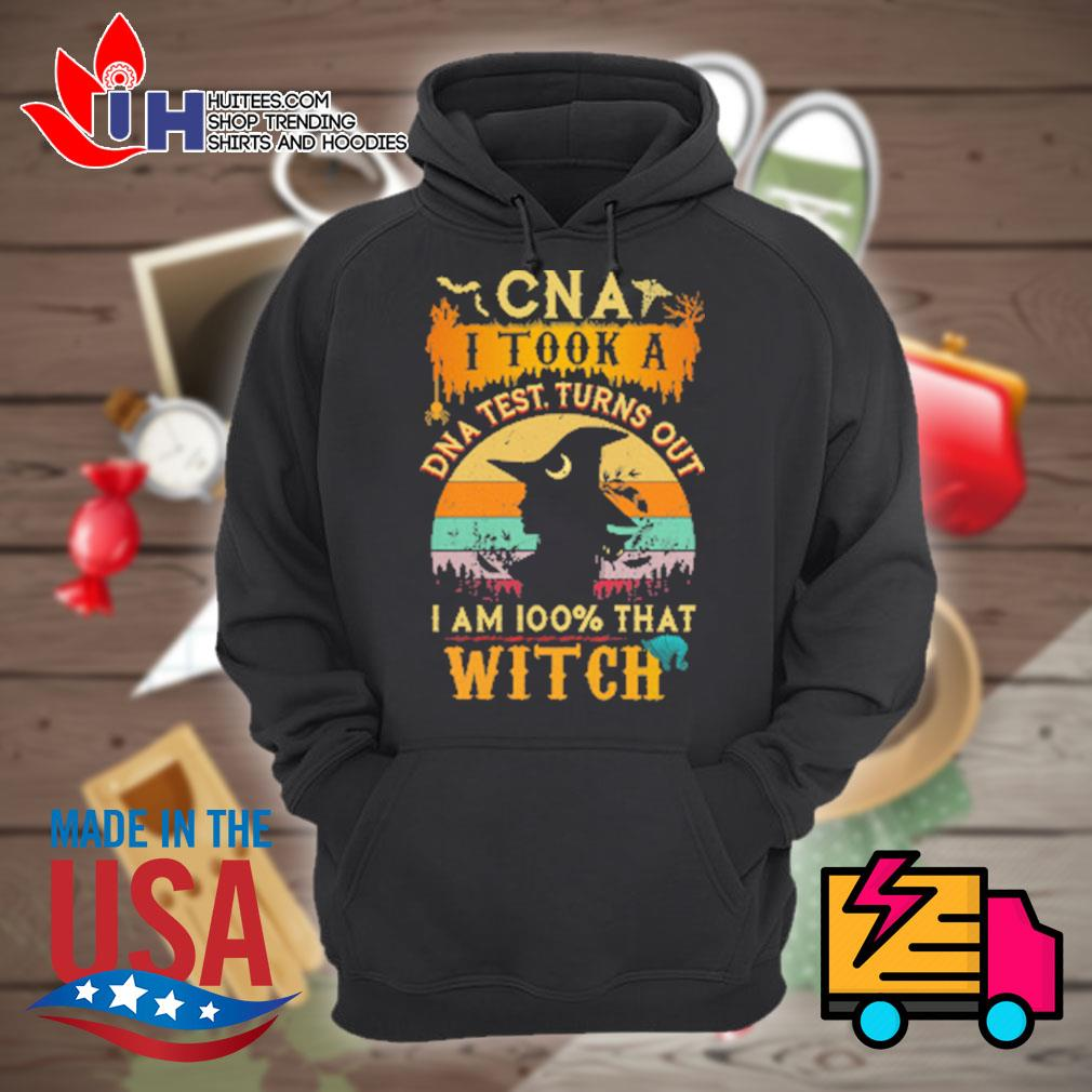 Witch CNA I took a DNA test turns out I am 100% that Witch vintage s Hoodie