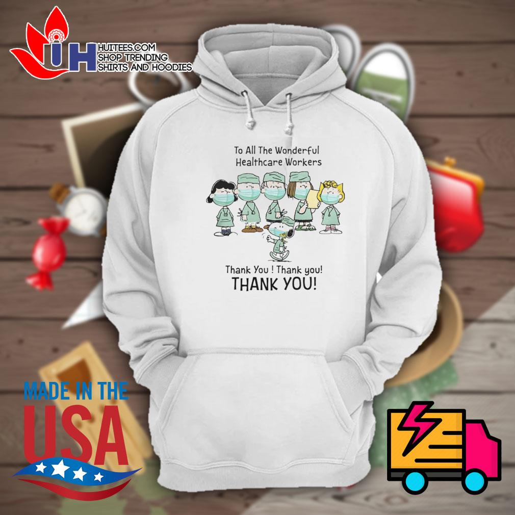 The Peanuts Snoopy nurse face mask to all the wonderful healthcare workers thank you s Hoodie