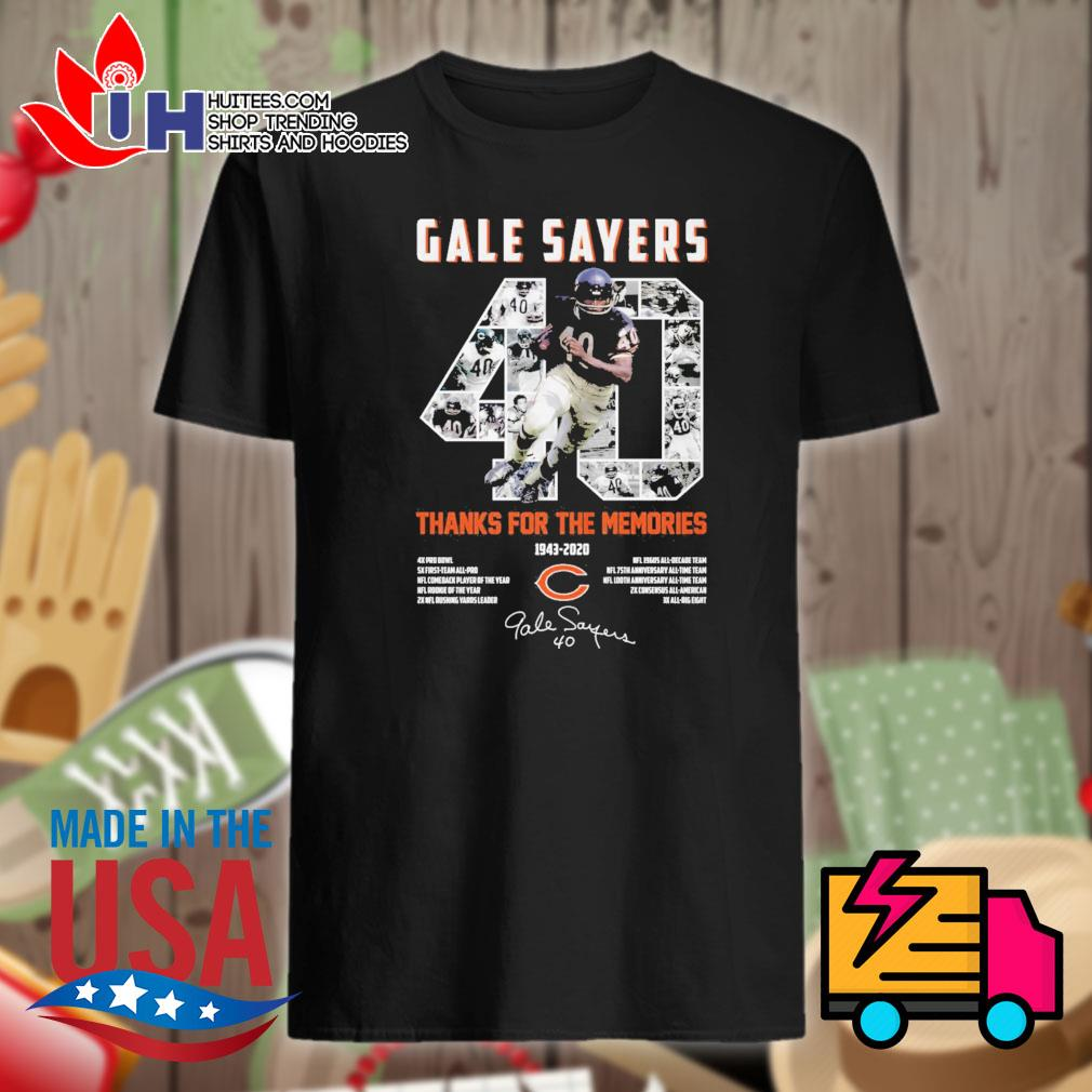 40 Gale Sayers Chicago Bears 1943 2020 signature thanks for the memories shirt