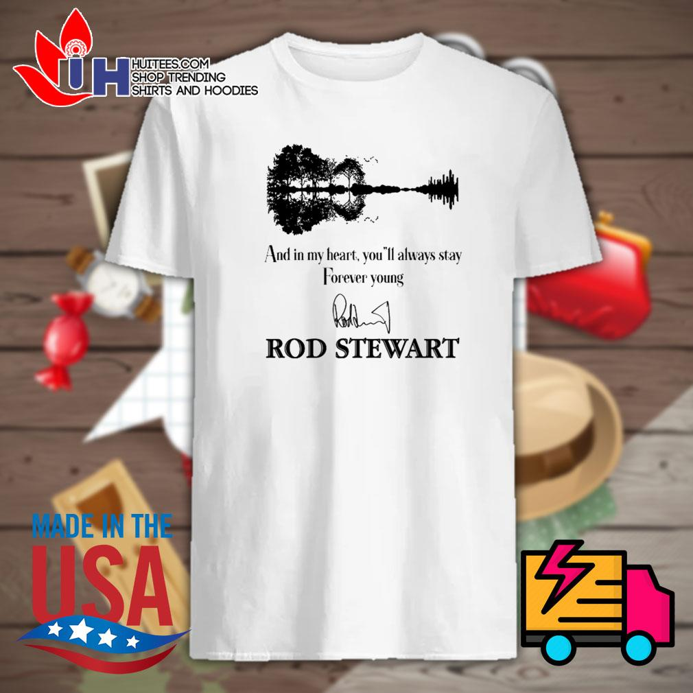 Guitar watercolor and in my heart you'll always stay forever young Rod Stewart signature shirt