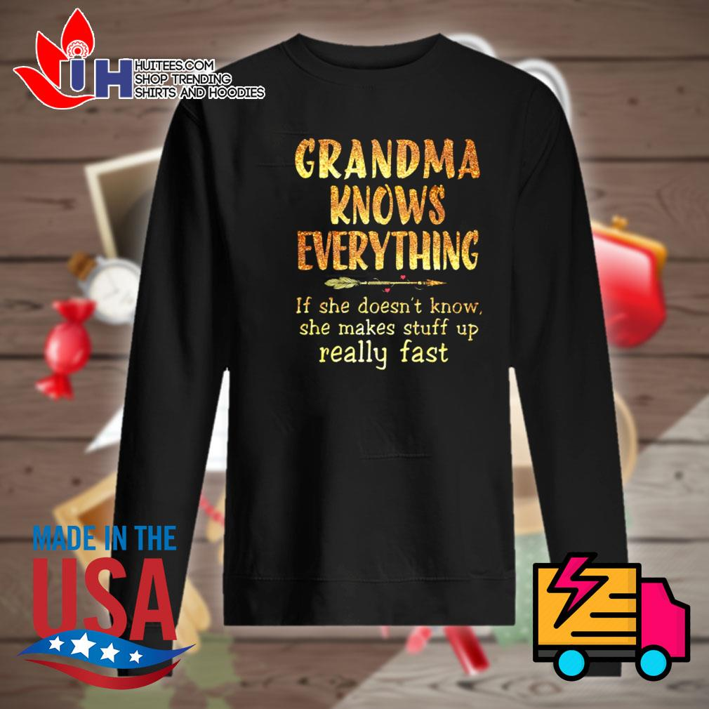 Grandma knows everything If she doesn't know she makes stuff up really fast s Sweater