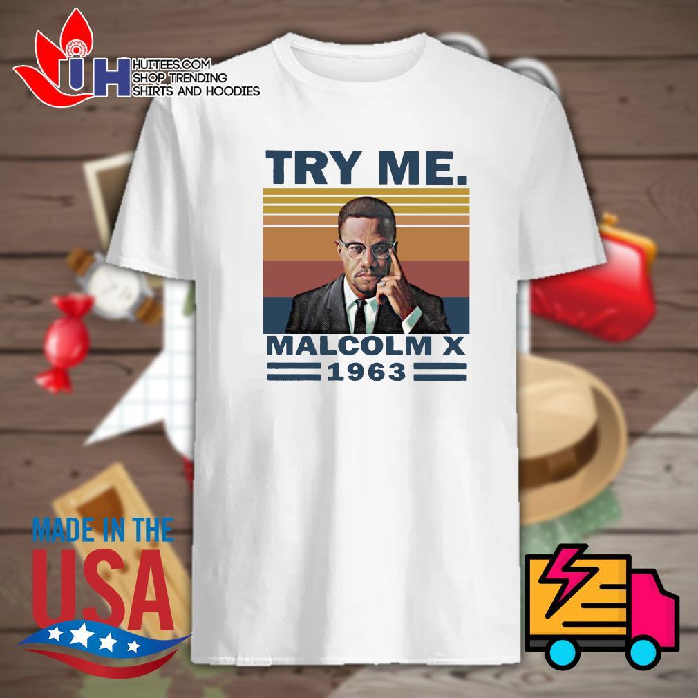 Try me Malcolm X 1963 vintage shirt
