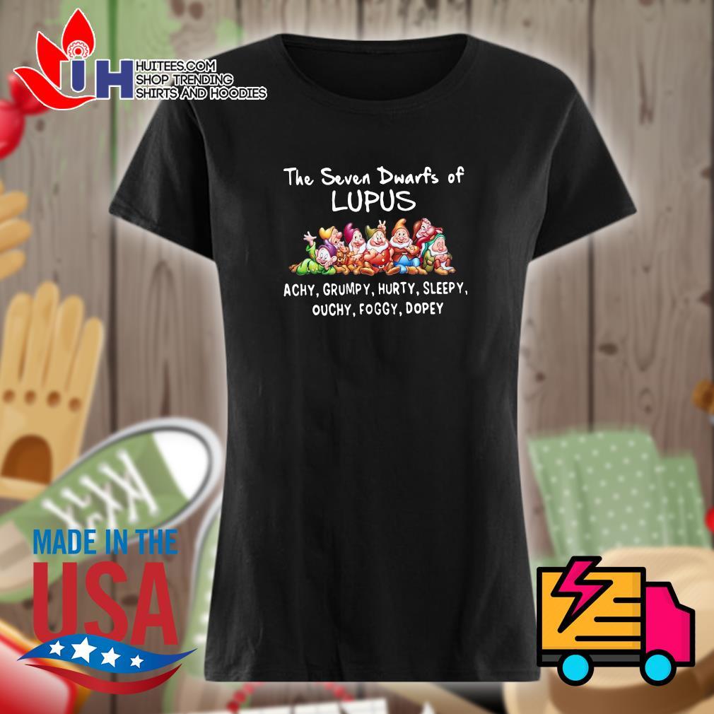 Disney the seven dwarfs of Lupus Achy Grumpy Hurty Sleepy Ouchy Foggy Dopey s Ladies t-shirt