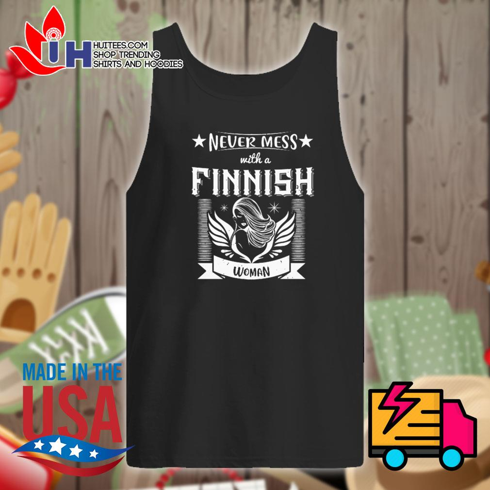 Never mess with a finnish woman s Tank-top