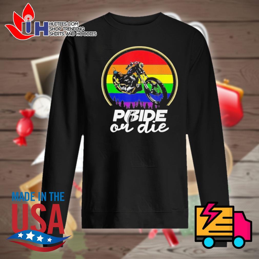 Gay Pride or Die Vintage s Sweater