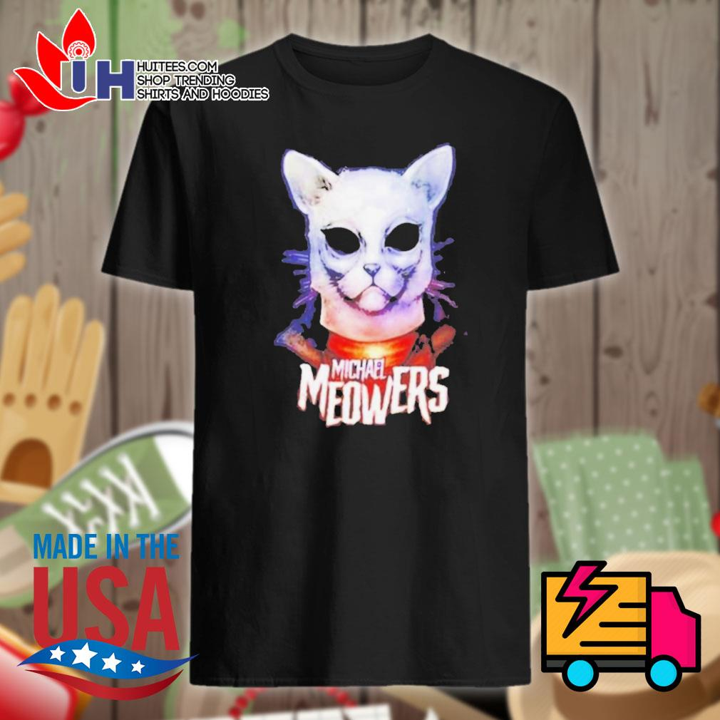 Michael Myers Michael Meowers shirt