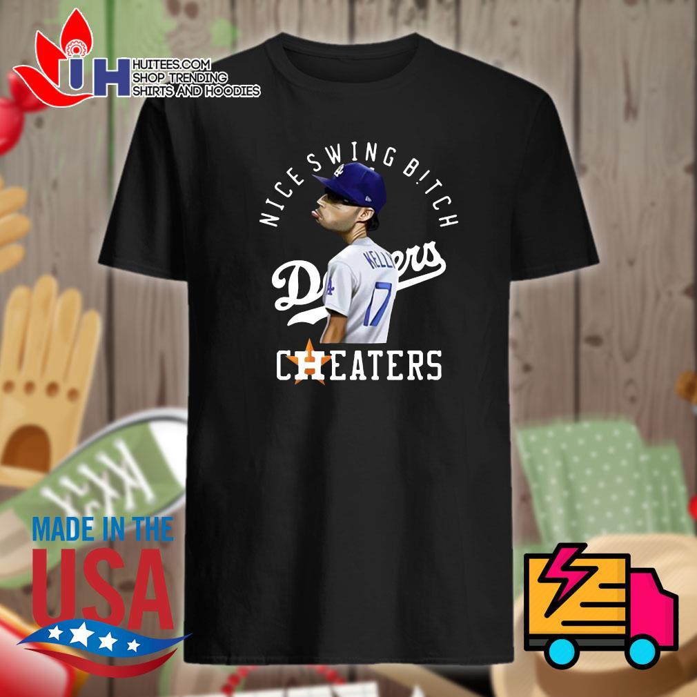 Joe Kelly nice swing Bitch Dodgers Cheaters shirt