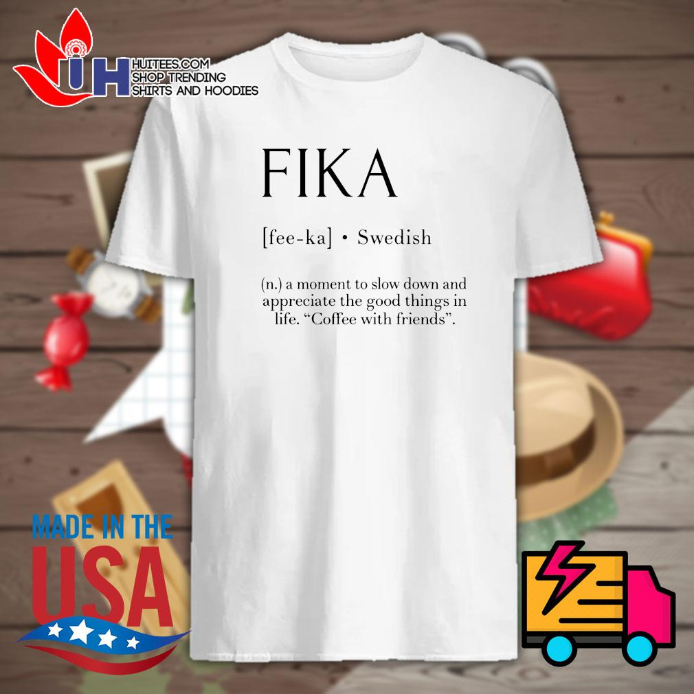 Fika Swedish definition shirt
