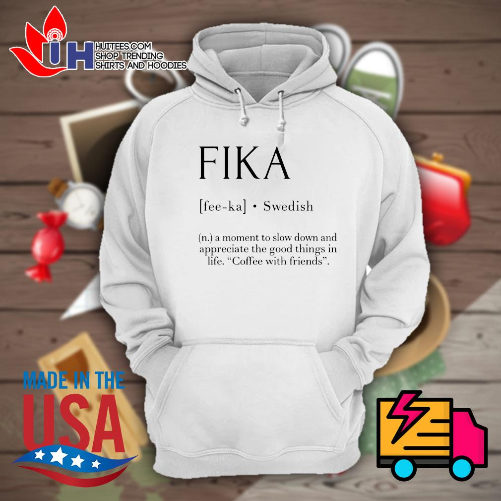 Fika Swedish definition s Hoodie