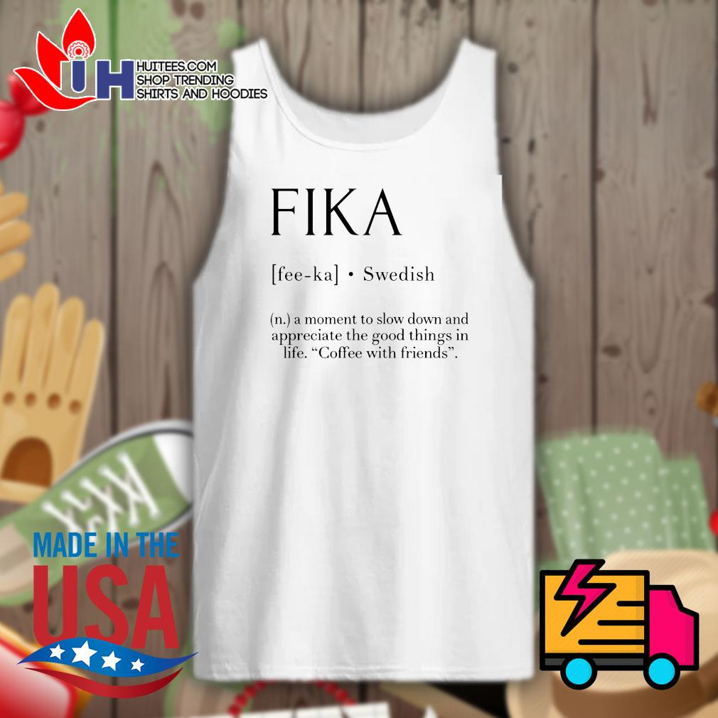 Fika Swedish definition s Tank-top