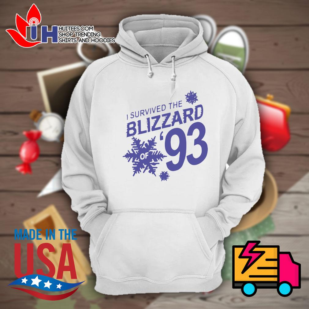 I survived the Blizzard of 93 s Hoodie